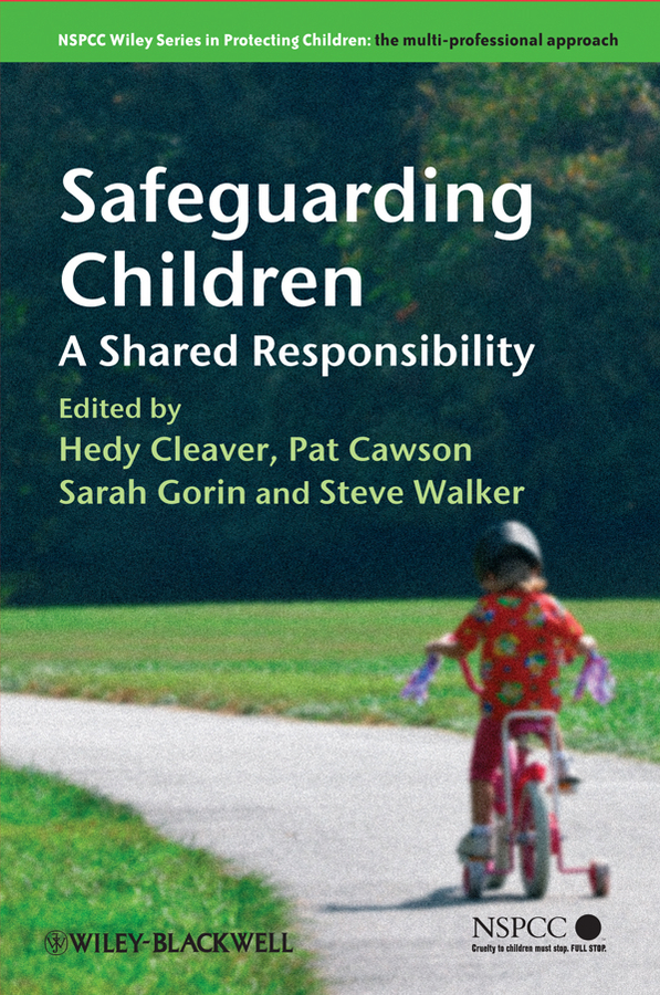understand how to safeguard the well being of children