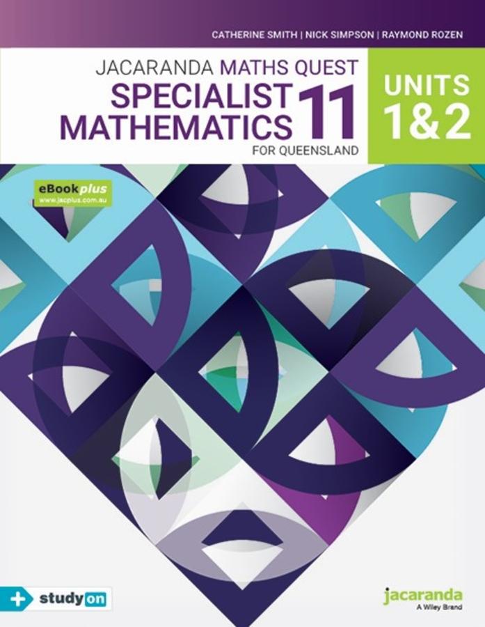 Jacaranda Maths Quest 11 Specialist Mathematics Units 1&2 for Queensland eBookPLUS & Print + StudyON Specialist Mathematics U1&2 for QLD (Book Code)