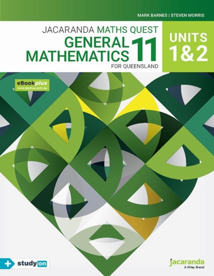 Jacaranda Maths Quest 11 General Mathematics Units 1&2 for Queensland eBookPLUS & Print + StudyON General Mathematics Units 1&2 for QLD (Book Code)