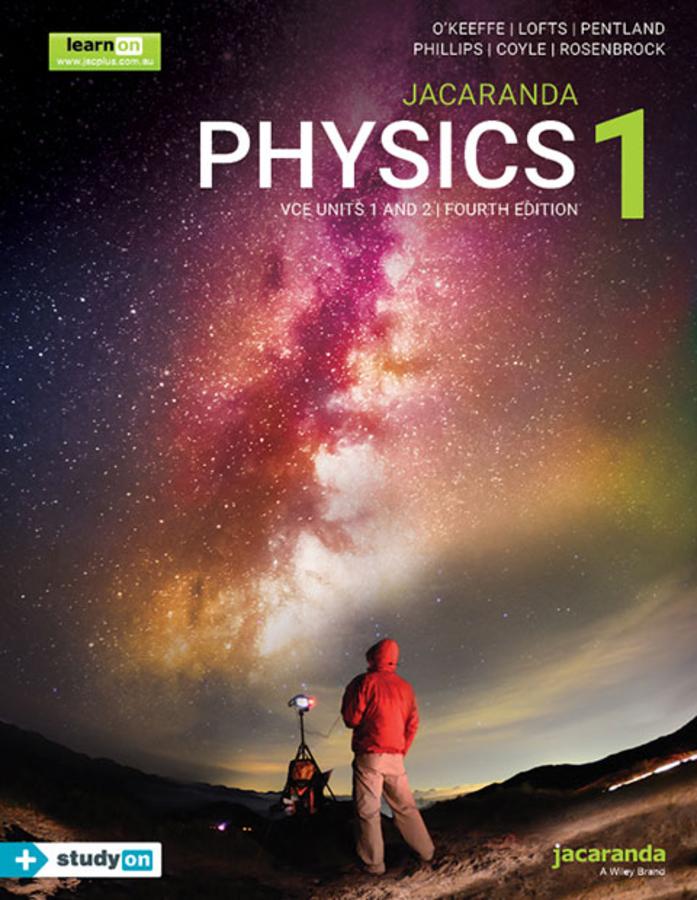 Jacaranda Physics 1 VCE Units 1 and 2 VCE 4e learnON and Print