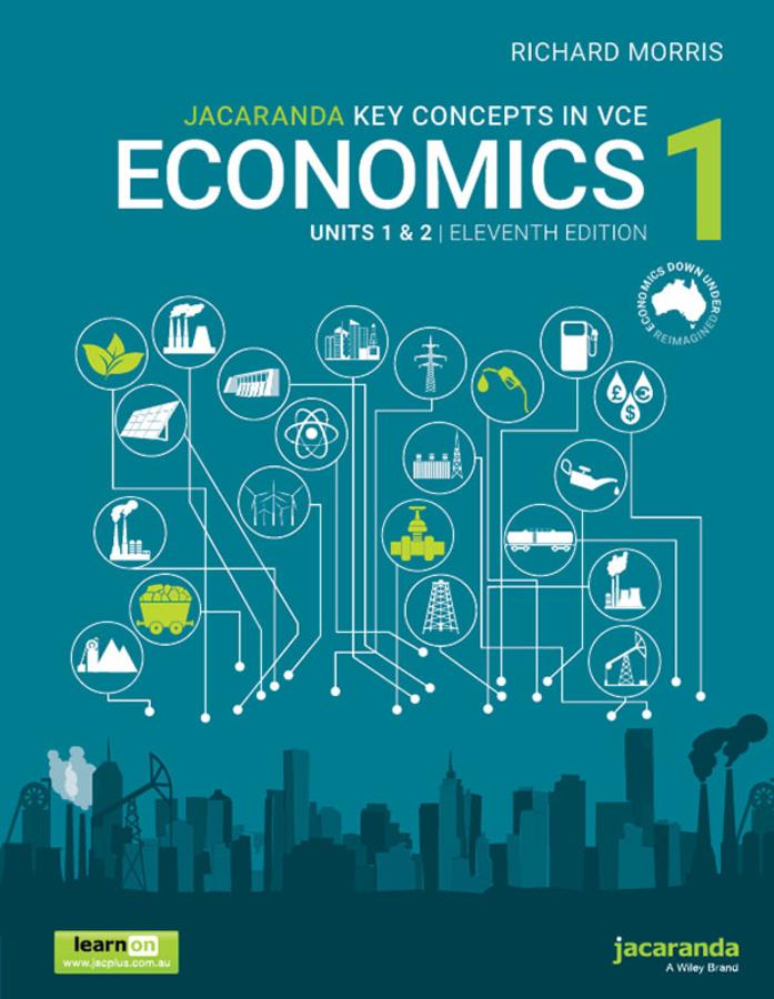 Jacaranda Key Concepts in VCE Economics 1 Units 1 and 2