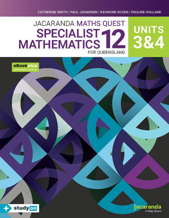 Jacaranda Maths Quest 12 Specialist Mathematics Units 3&4 for Queensland eBookPLUS & Print + StudyON Specialist Mathematics U3&4 for QLD (Book Code)