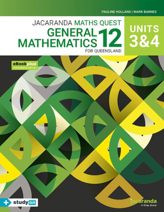 Jacaranda Maths Quest 12 General Mathematics Units 3&4 for Queensland eBookPLUS & Print + StudyON General Mathematics Units 3&4 for QLD (Book Code)