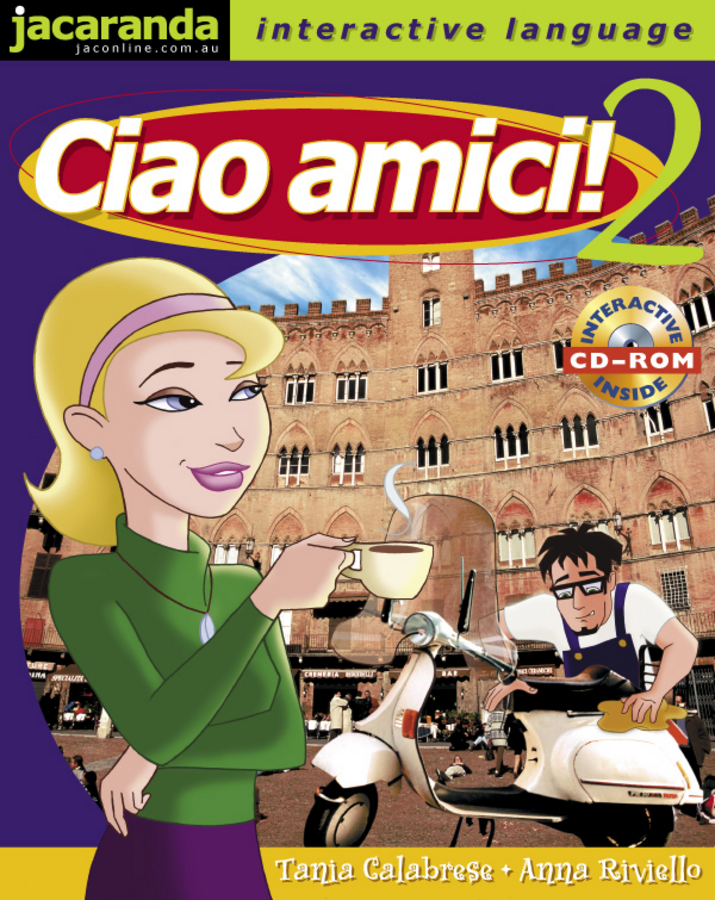 Ciao Amici! 2 Text, CD-ROM and Workbook Pack