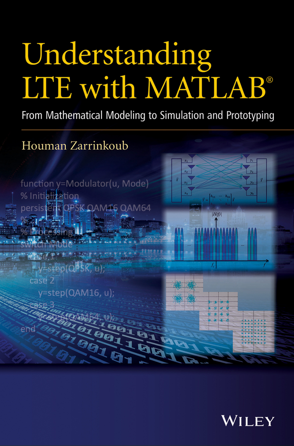 Understanding LTE with MATLAB : from mathematical modeling