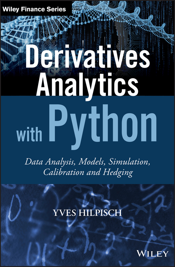 Derivatives analytics with Python : data analysis, models