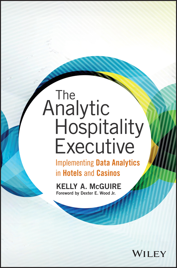 The analytic hospitality executive : implementing data