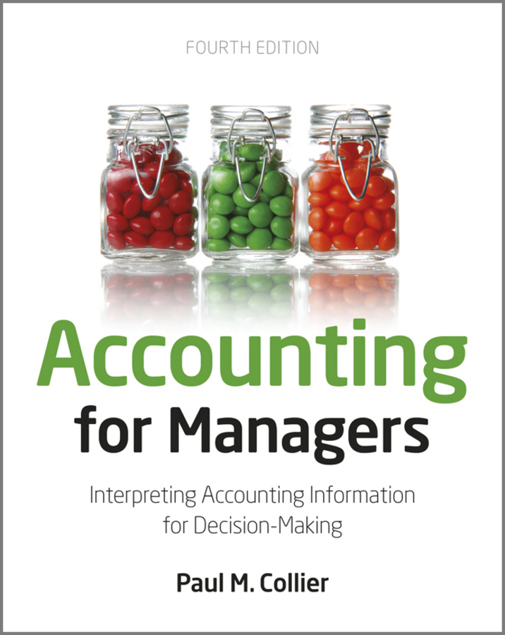 management accounting information for decision making Management accounting involves using the internal financial information  available to  ratio analysis is one tool in the strategic decision making process.